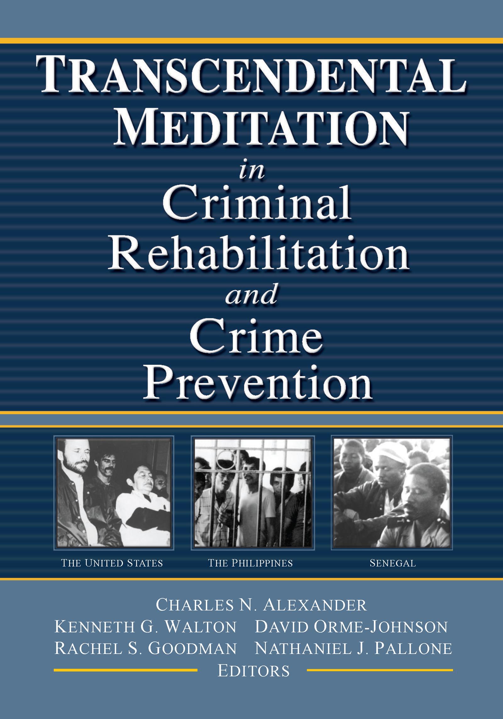 Transcendental Meditation® in Criminal Rehabilitation and Crime Prevention: 1st Edition (Hardback) book cover