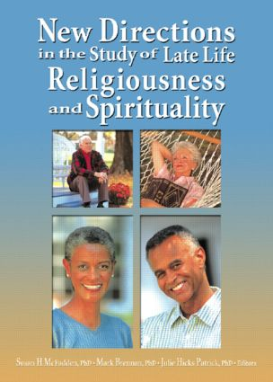 New Directions in the Study of Late Life Religiousness and Spirituality (Paperback) book cover