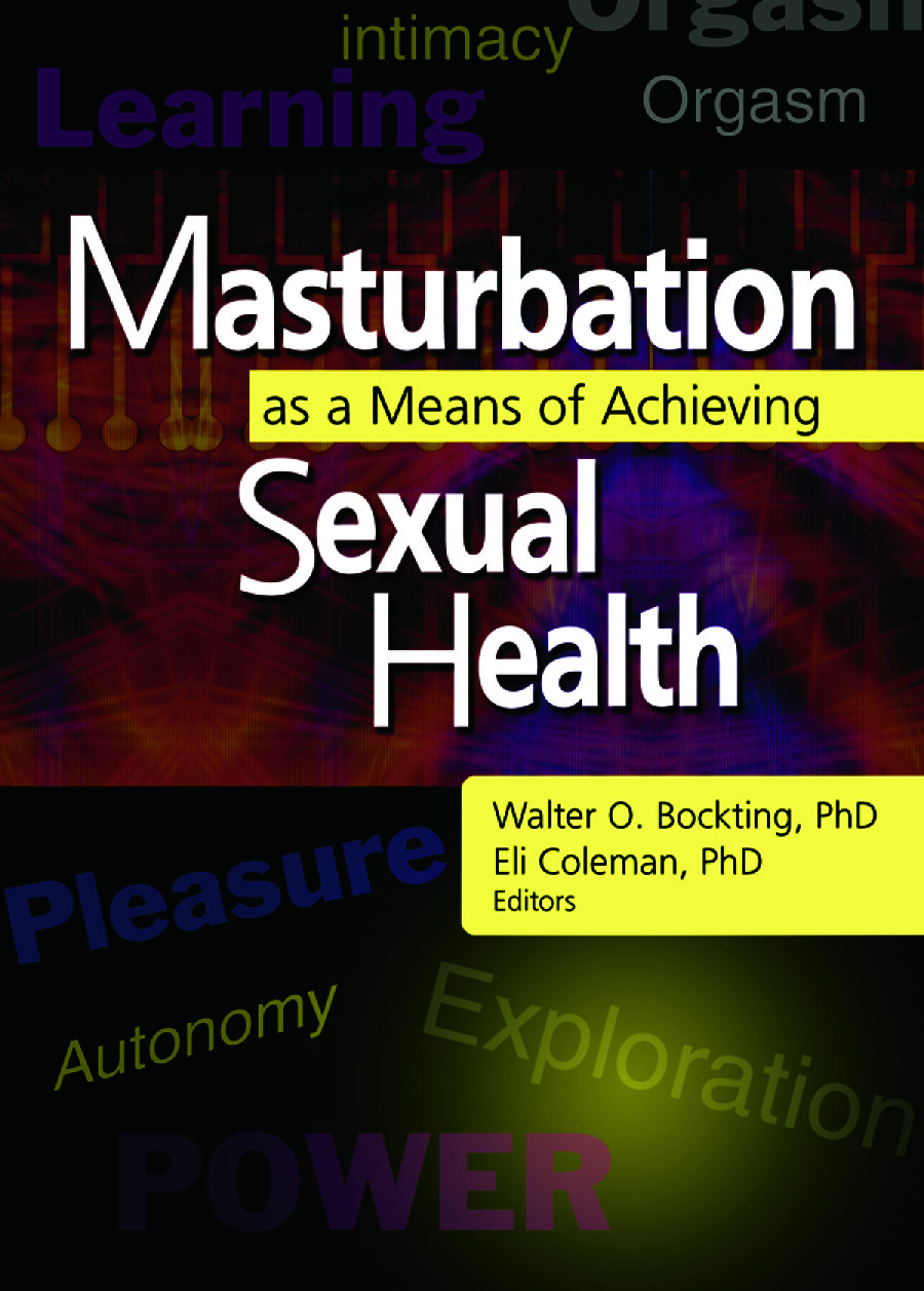 Masturbation as a Means of Achieving Sexual Health: 1st Edition (Paperback) book cover