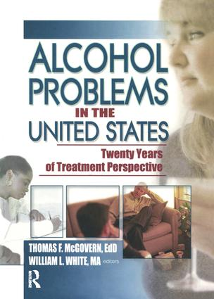 Alcohol Problems in the United States: Twenty Years of Treatment Perspective, 1st Edition (Paperback) book cover