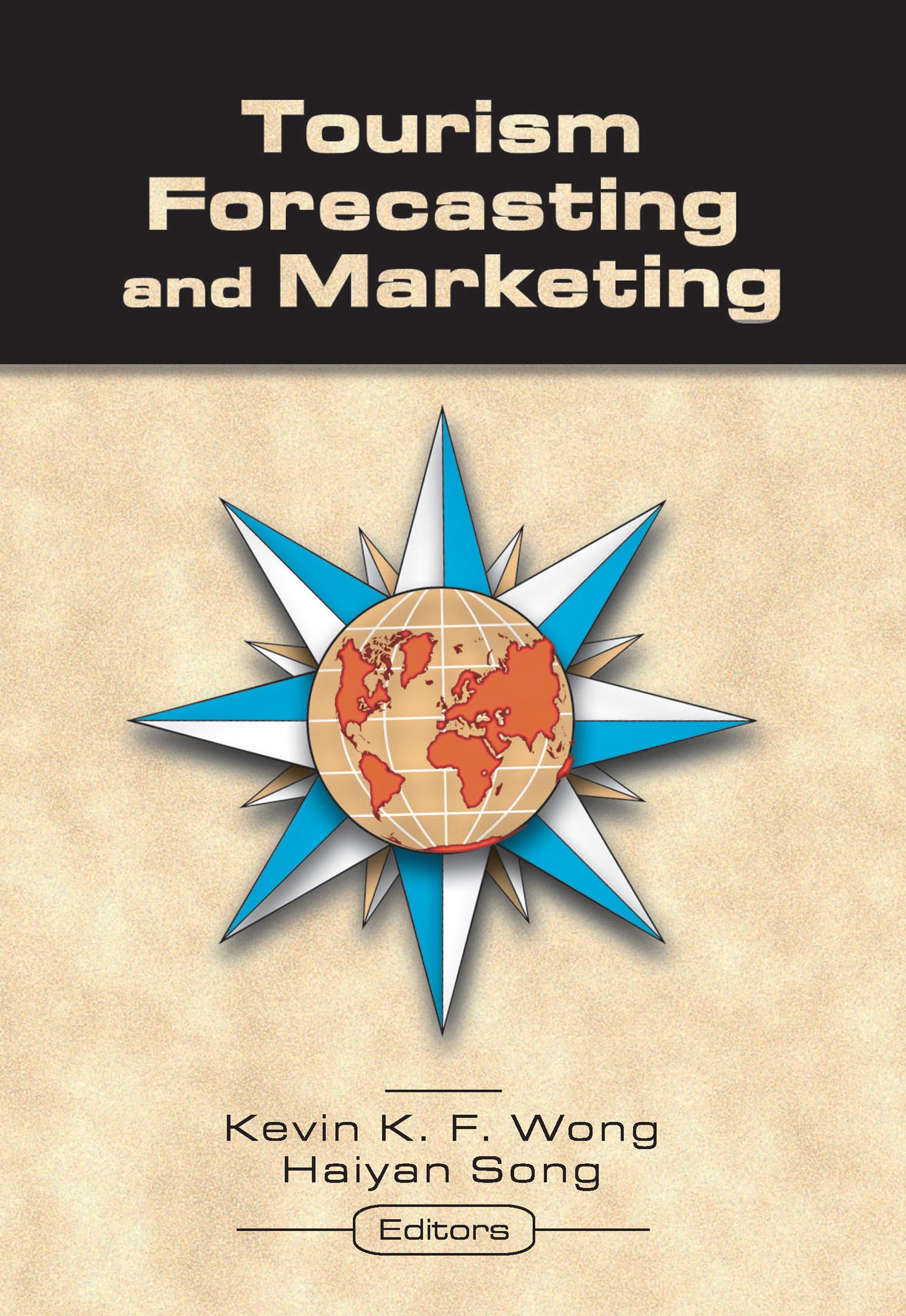 Tourism Forecasting and Marketing (Paperback) book cover