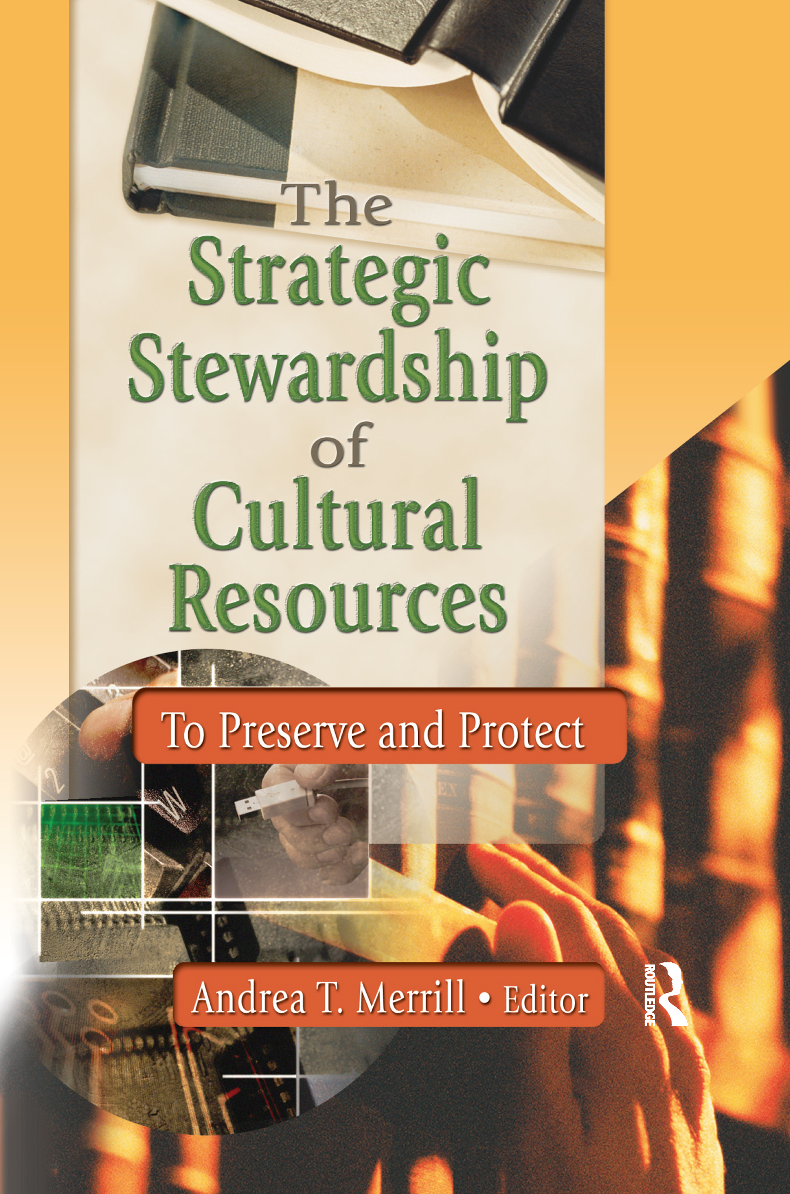 The Strategic Stewardship of Cultural Resources (Paperback) book cover
