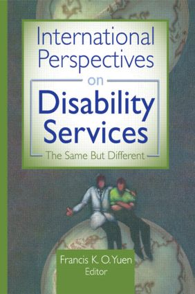 International Perspectives on Disability Services: The Same But Different, 1st Edition (Hardback) book cover