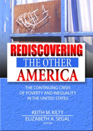 Rediscovering the Other America: The Continuing Crisis of Poverty and Inequality in the United States, 1st Edition (Hardback) book cover