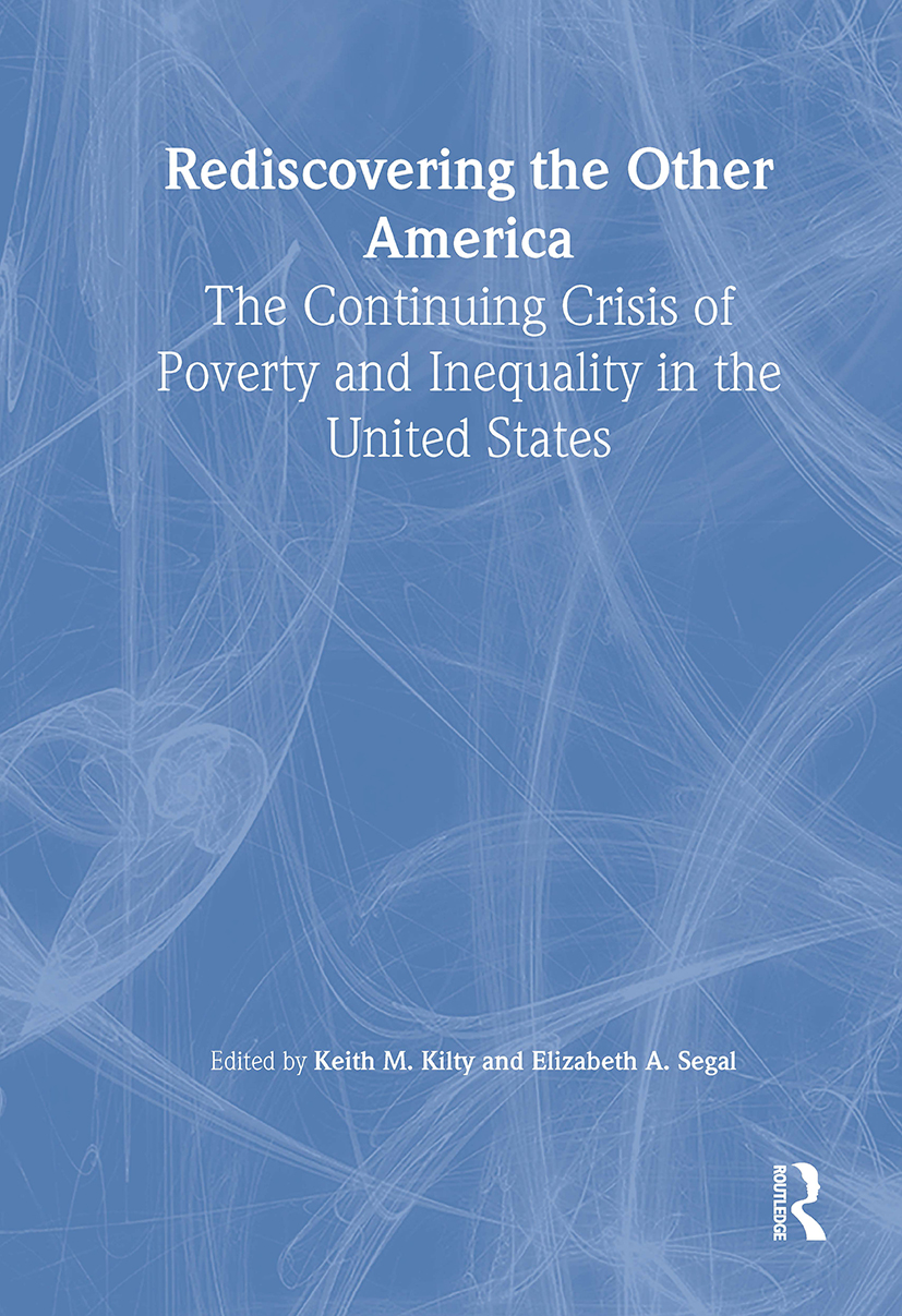 Rediscovering the Other America: The Continuing Crisis of Poverty and Inequality in the United States, 1st Edition (Paperback) book cover