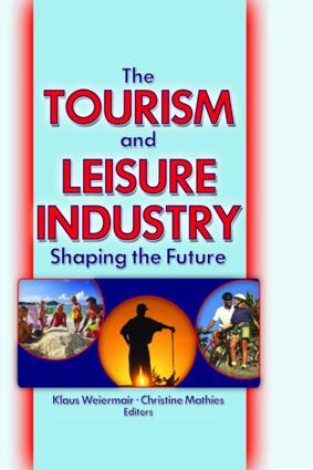 The Tourism and Leisure Industry: Shaping the Future, 1st Edition (Paperback) book cover