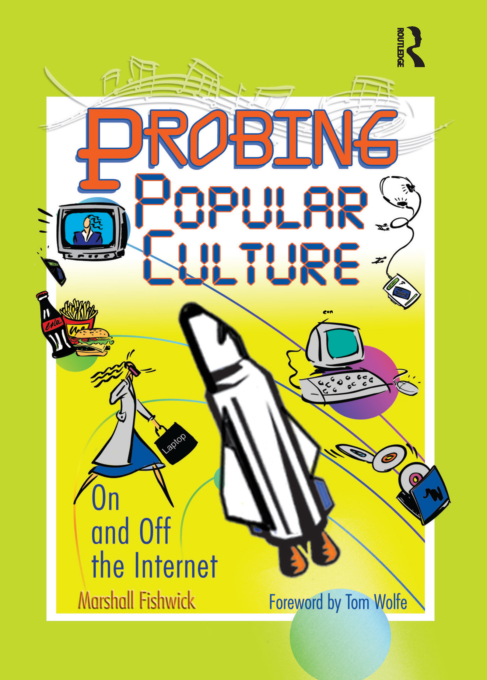 Probing Popular Culture: On and Off the Internet, 1st Edition (Paperback) book cover