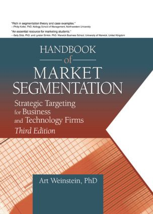 Handbook of Market Segmentation: Strategic Targeting for Business and Technology Firms, Third Edition, 1st Edition (Paperback) book cover