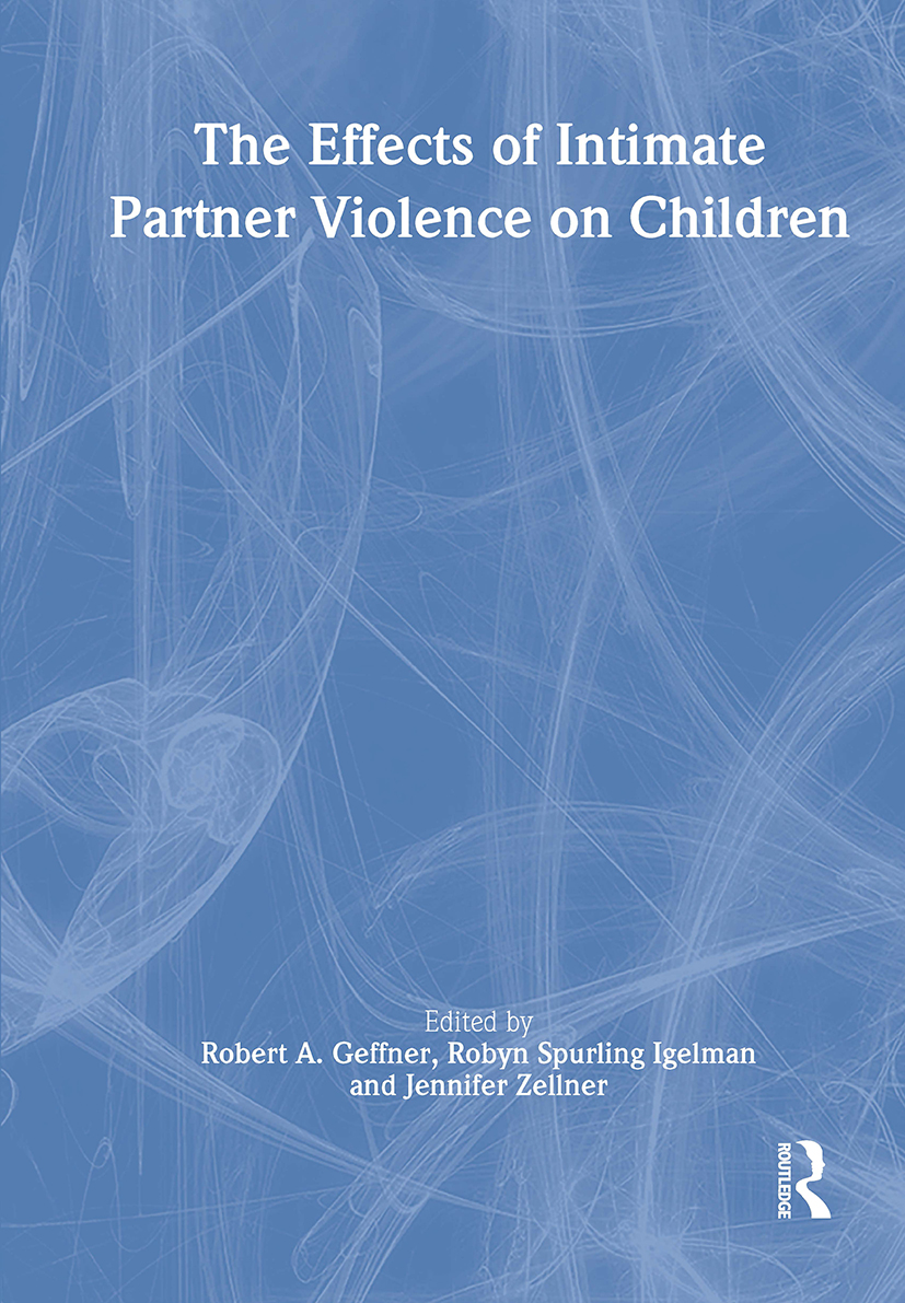 The Effects of Intimate Partner Violence on Children: 1st Edition (Paperback) book cover