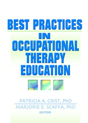 Best Practices in Occupational Therapy Education: 1st Edition (Paperback) book cover