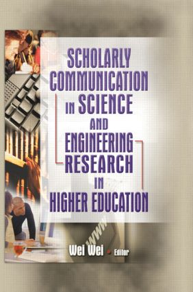 Scholarly Communication in Science and Engineering Research in Higher Education book cover