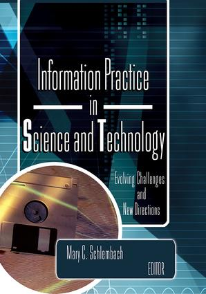 Information Practice in Science and Technology: Evolving Challenges and New Directions, 1st Edition (Paperback) book cover