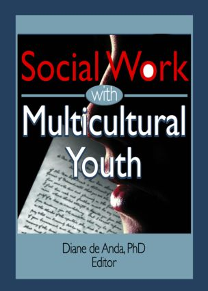 Social Work with Multicultural Youth: 1st Edition (Paperback) book cover