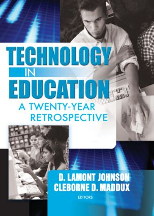 Technology in Education: A Twenty-Year Retrospective, 1st Edition (Paperback) book cover