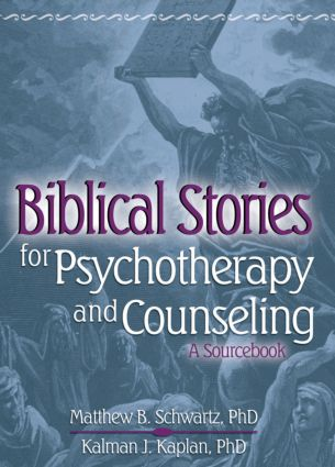 Biblical Stories for Psychotherapy and Counseling