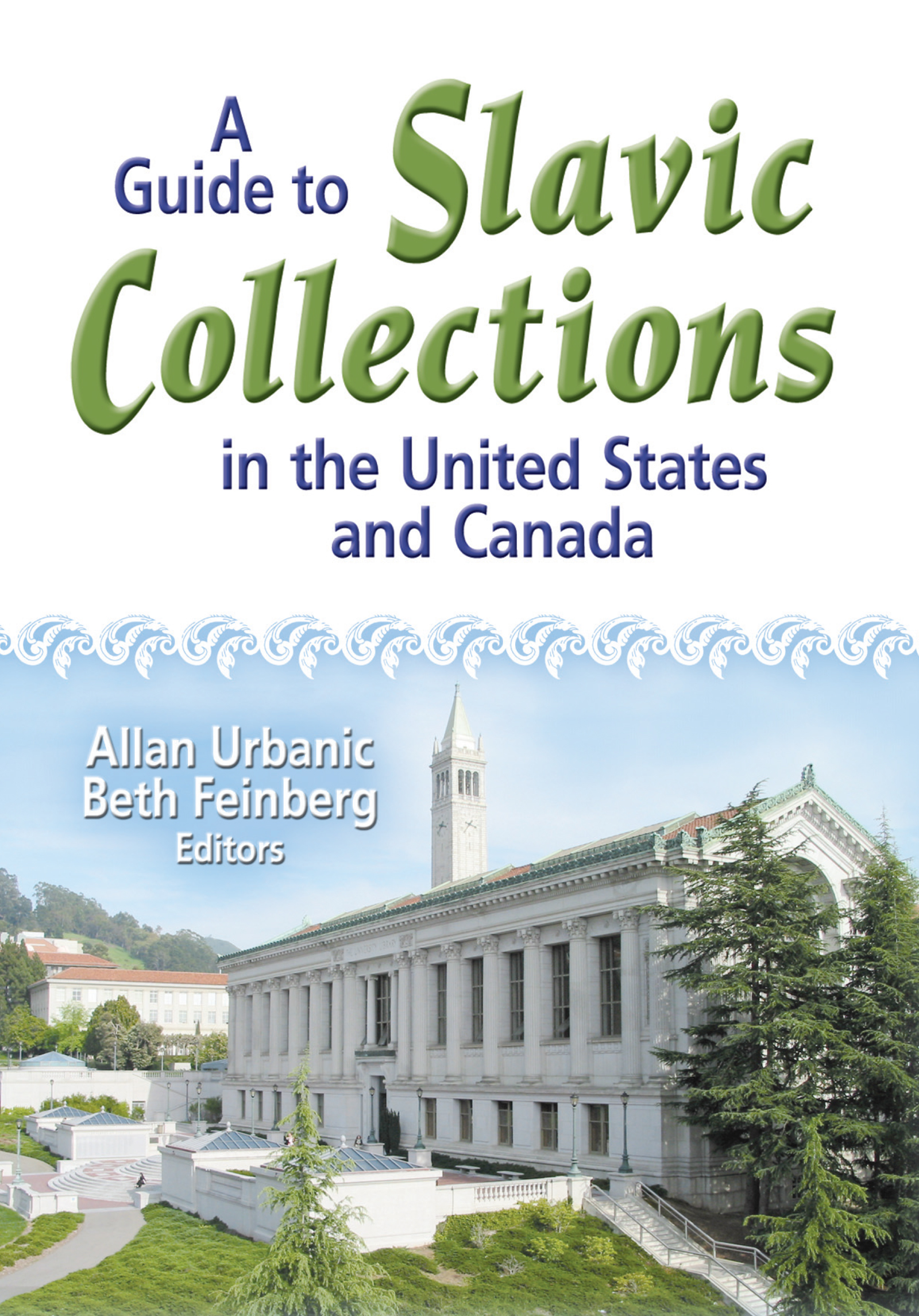 A Guide to Slavic Collections in the United States and Canada: 1st Edition (Paperback) book cover