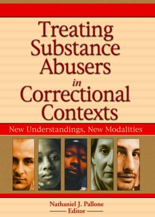 Treating Substance Abusers in Correctional Contexts