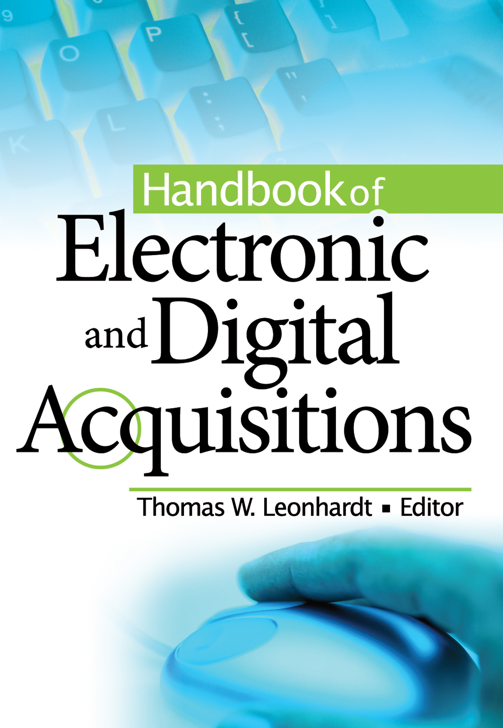 Handbook of Electronic and Digital Acquisitions: 1st Edition (Paperback) book cover