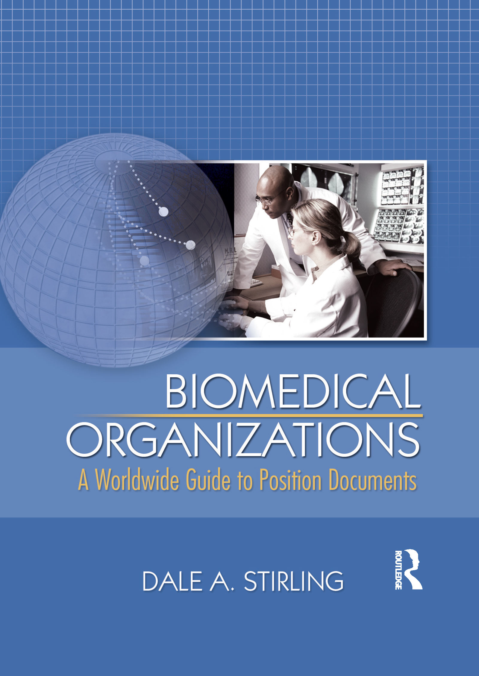 Biomedical Organizations: A Worldwide Guide to Position Documents book cover