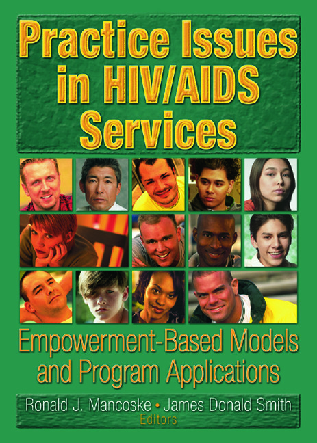 Practice Issues in HIV/AIDS Services: Empowerment-Based Models and Program Applications, 1st Edition (Paperback) book cover