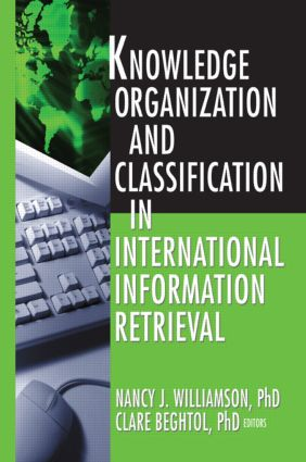 Knowledge Organization and Classification in International Information Retrieval book cover