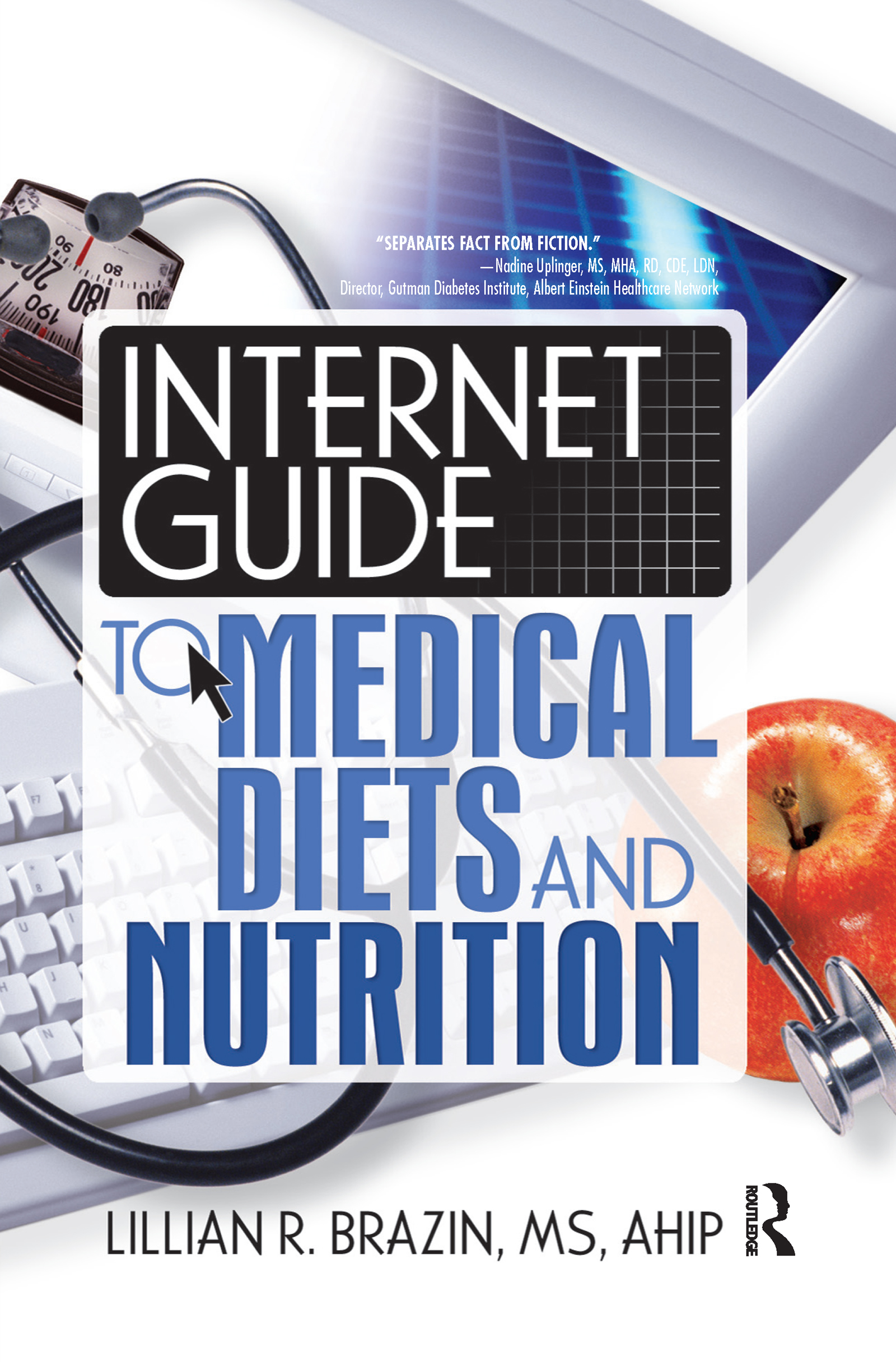 Internet Guide to Medical Diets and Nutrition: 1st Edition (Hardback) book cover