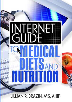 Internet Guide to Medical Diets and Nutrition: 1st Edition (Paperback) book cover