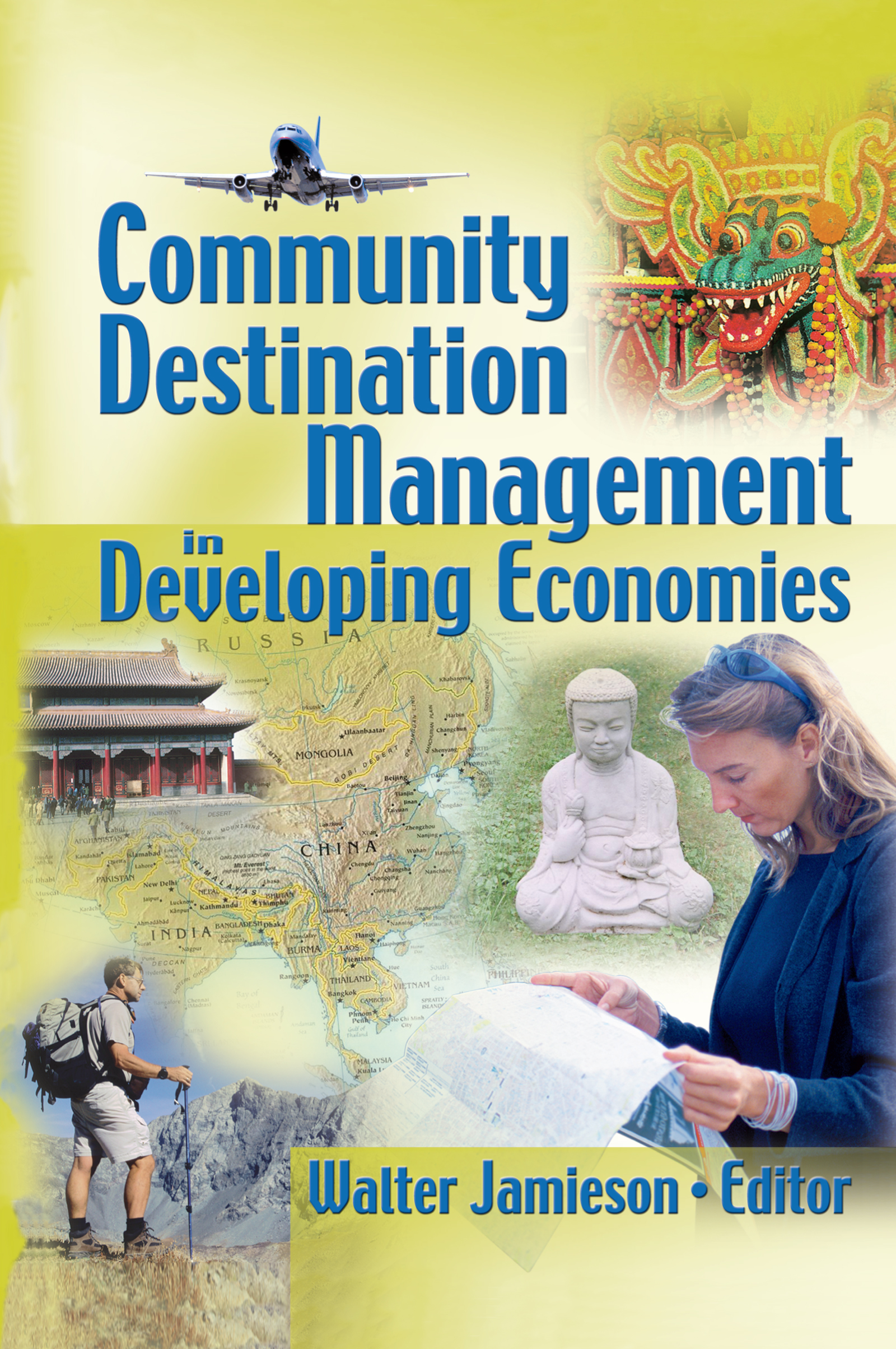 Community Destination Management in Developing Economies: 1st Edition (Hardback) book cover