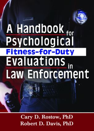 A Handbook for Psychological Fitness-for-Duty Evaluations in Law Enforcement (Paperback) book cover