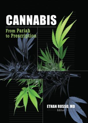 Cannabis: From Pariah to Prescription, 1st Edition (Paperback) book cover