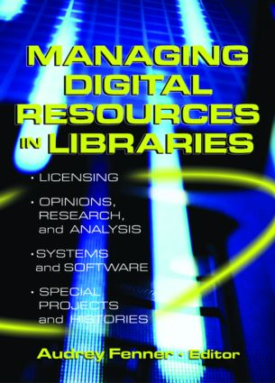 Managing Digital Resources in Libraries: 1st Edition (Paperback) book cover