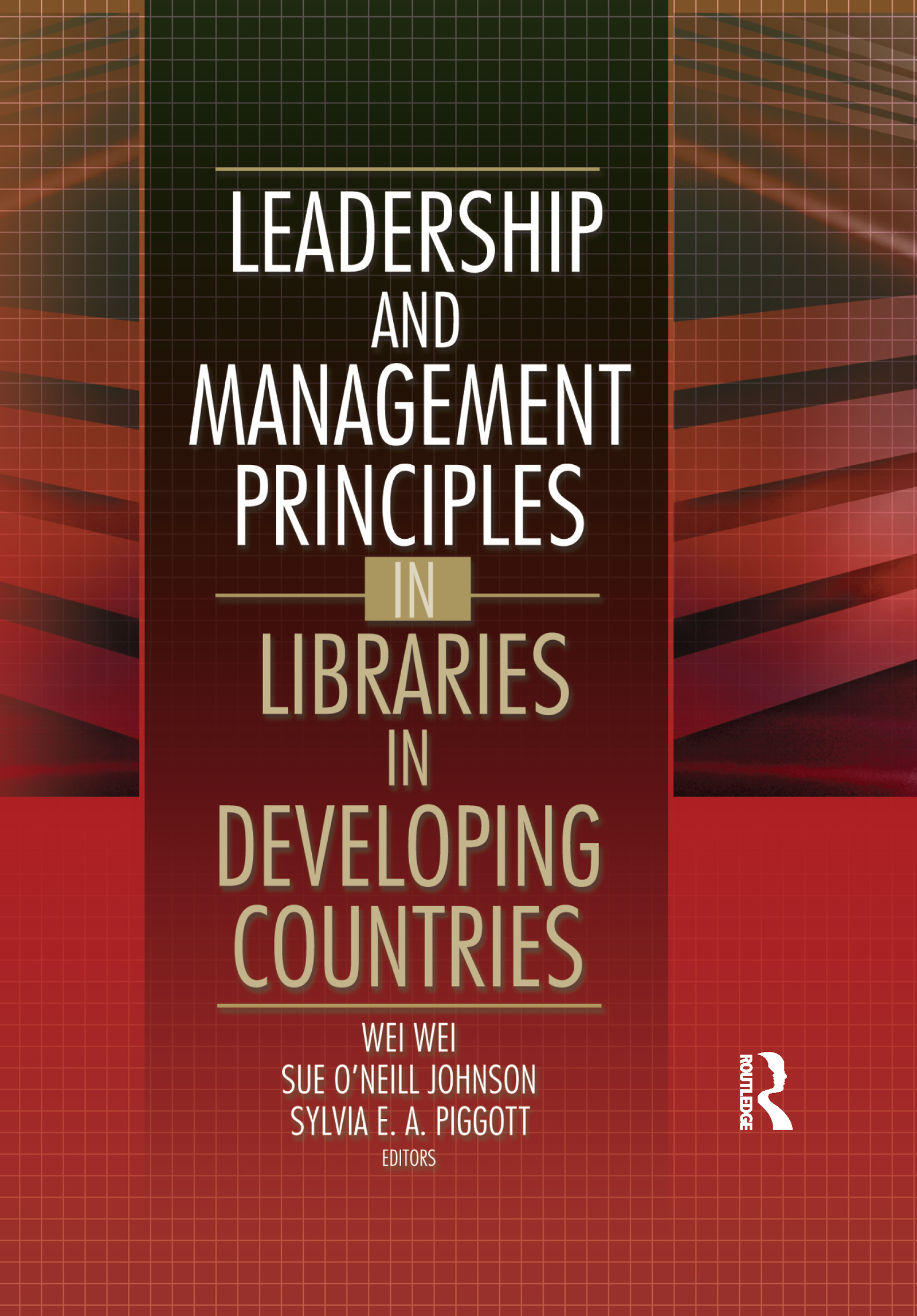 Leadership and Management Principles in Libraries in Developing Countries book cover