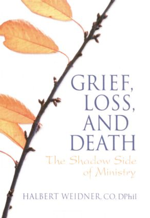 Grief, Loss, and Death: The Shadow Side of Ministry (Paperback) book cover
