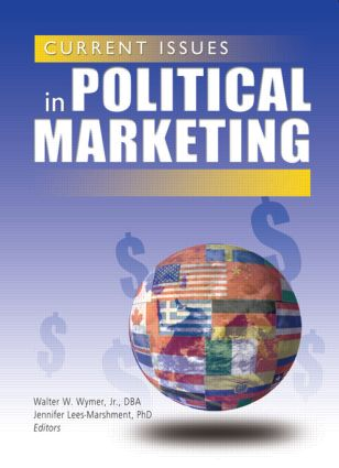 Current Issues in Political Marketing: 1st Edition (Paperback) book cover