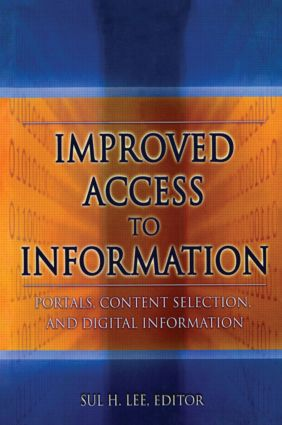 Improved Access to Information: Portals, Content Selection, and Digital Information book cover