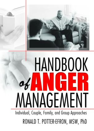 Handbook of Anger Management: Individual, Couple, Family, and Group Approaches (Paperback) book cover