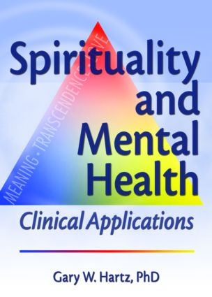 Spirituality and Mental Health: Clinical Applications (Paperback) book cover
