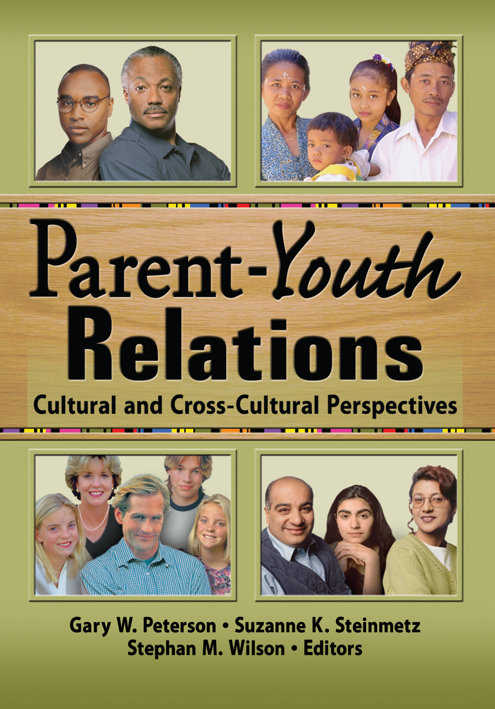 Parent-Youth Relations: Cultural and Cross-Cultural Perspectives (Paperback) book cover