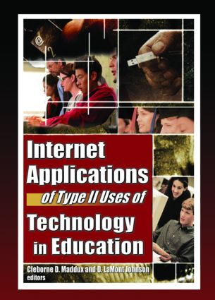 Internet Applications of Type II Uses of Technology in Education: 1st Edition (Paperback) book cover