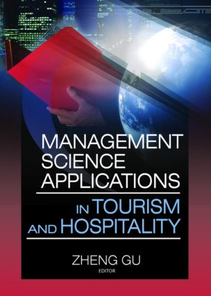 Management Science Applications in Tourism and Hospitality: 1st Edition (e-Book) book cover
