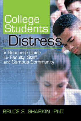 College Students in Distress: A Resource Guide for Faculty, Staff, and Campus Community (Paperback) book cover