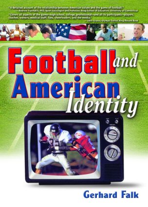 Football and American Identity: 1st Edition (Paperback) book cover