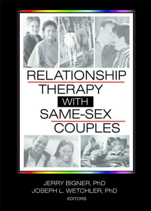 Relationship Therapy with Same-Sex Couples (Paperback) book cover