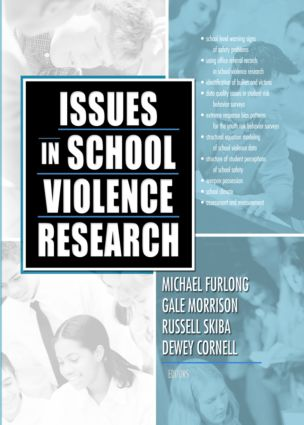 Issues in School Violence Research: 1st Edition (Paperback) book cover