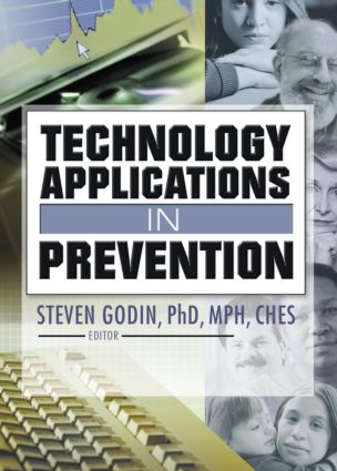 Technology Applications in Prevention: 1st Edition (Paperback) book cover