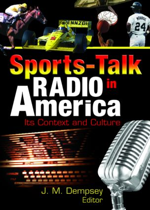 Sports-Talk Radio in America: Its Context and Culture (Paperback) book cover
