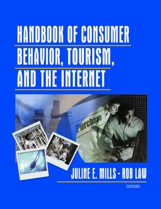Handbook of Consumer Behavior, Tourism, and the Internet book cover