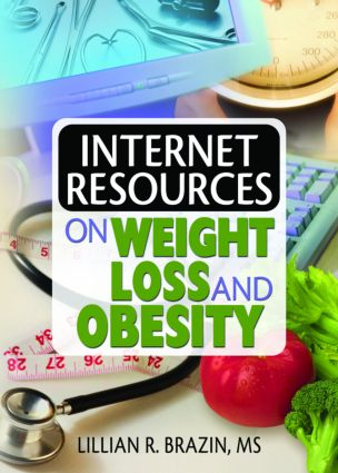Internet Resources on Weight Loss and Obesity: 1st Edition (Paperback) book cover