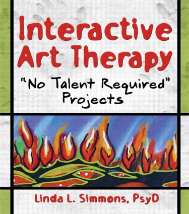 Interactive Art Therapy: No Talent Required Projects (Paperback) book cover