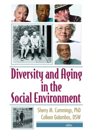 Diversity and Aging in the Social Environment: 1st Edition (Paperback) book cover
